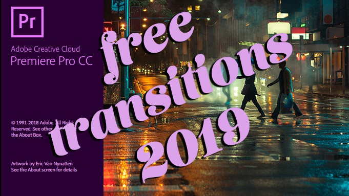 FREE 5 Video Transitions 2019 For Premiere Pro and After
